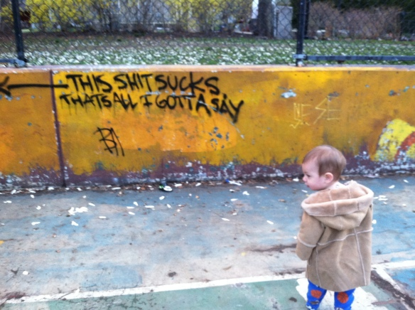 "Tagging, ""This shit sucks"" somewhere and then posing suavely in front of it."